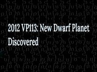New Dwarf Planet 2012 VP113-Red-Green-Blue Dwarf Planets